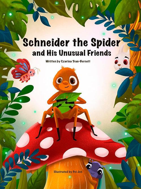 Schneider the Spider and His Unusual Friends
