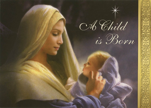 Christmas Greeting Card - A Child is Born
