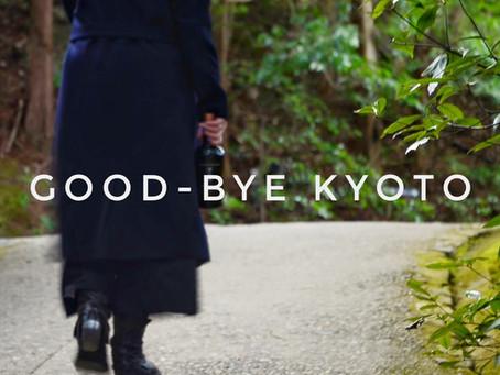 GOOD-BYE KYOTO