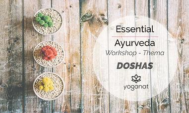 Essential Ayurveda Workshop Doshas.jpg