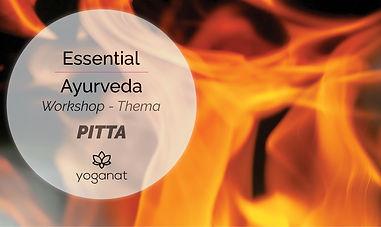 Essential Ayurveda Workshop Pitta.jpg