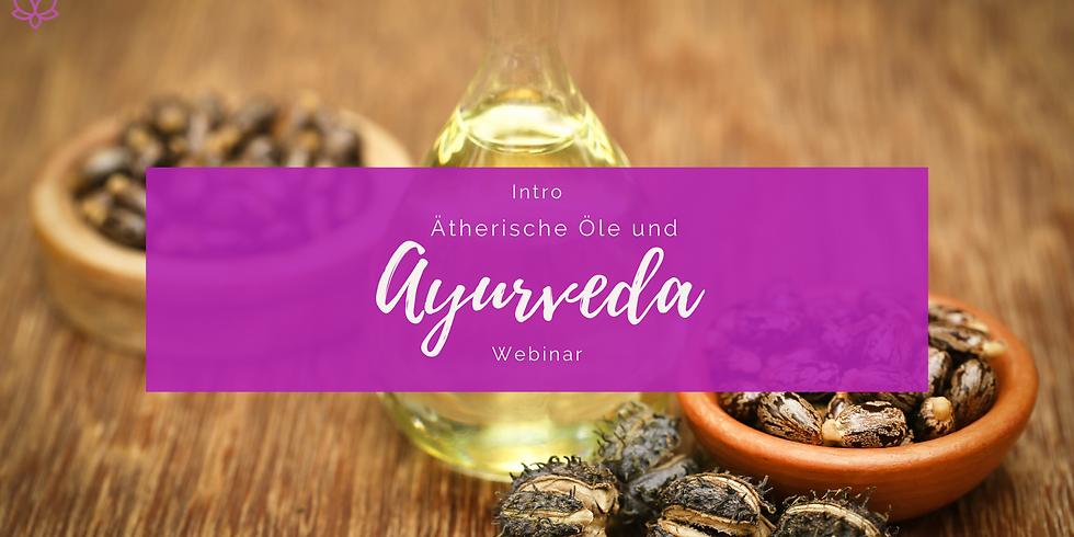 Ätherische Öle und Ayurveda - Webinar
