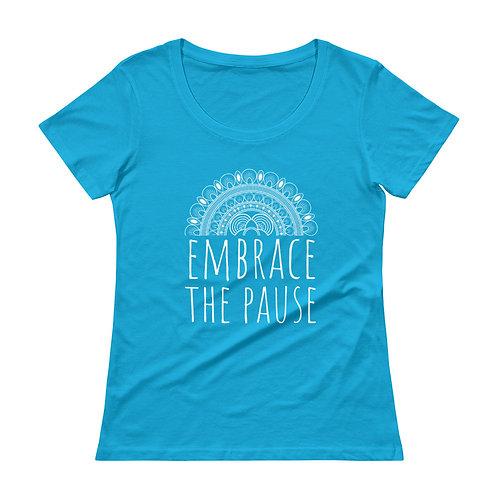 Ladies' Scoopneck T-Shirt - Embrace the Pause (Mandala Print) Various Colors