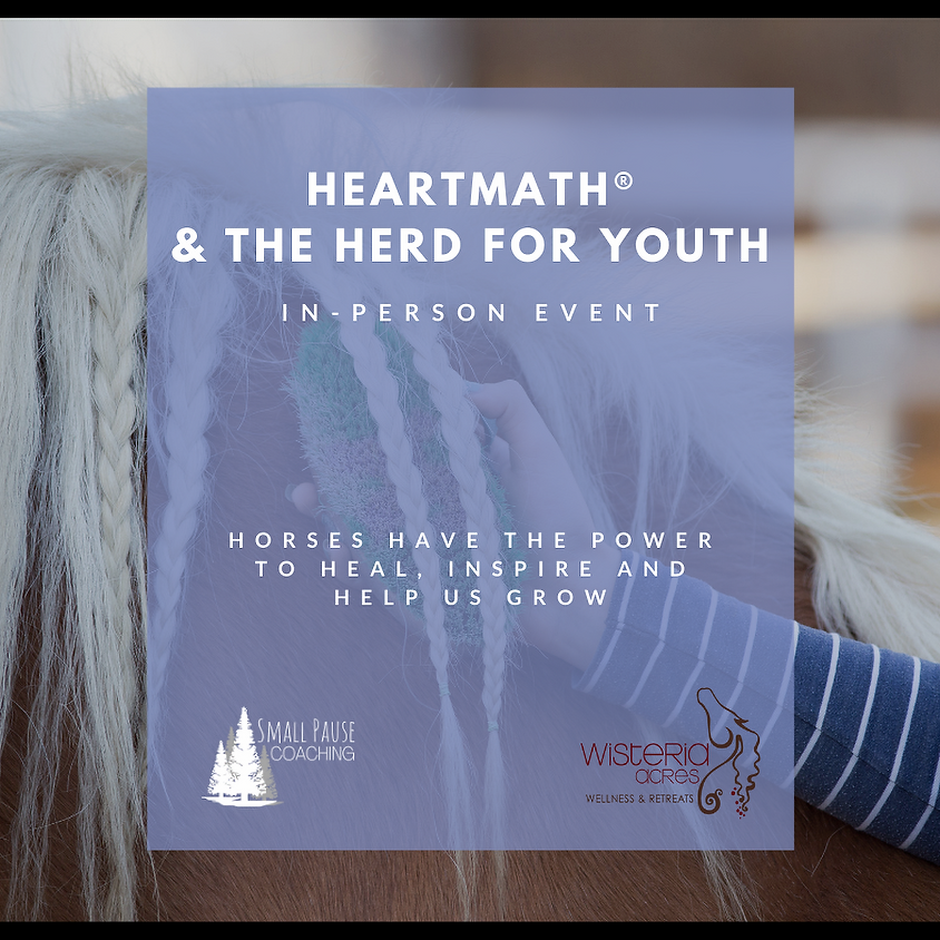 HeartMath® and the Herd for Youth
