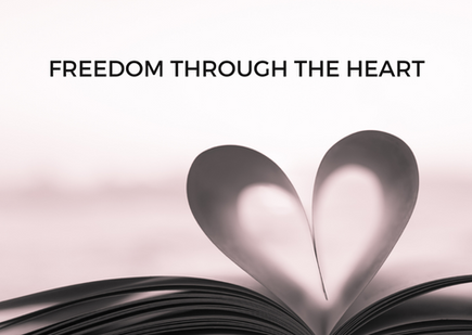 Freedom Through The Heart