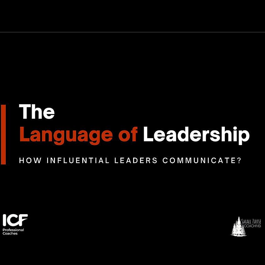 Lunch & Learn Series - The Language of Leadership