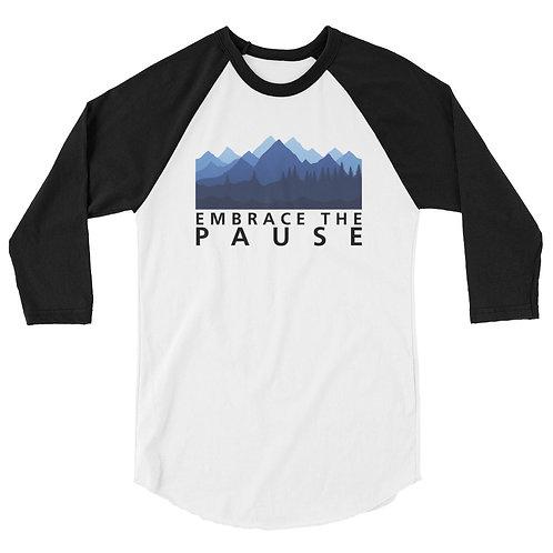3/4 Sleeve Raglan Shirt - Embrace the Pause (Mountains)