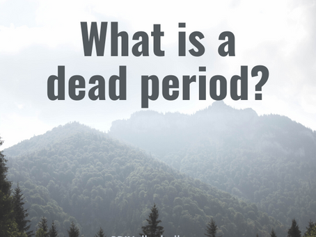 """What Is a """"Dead Period"""" and Why It Matters"""