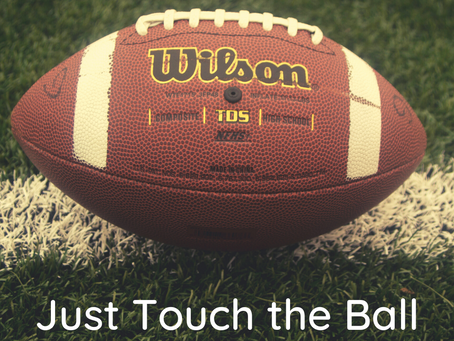 Just Touch the Ball