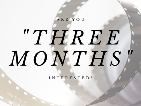 "Are You ""Three Months"" Interested?"