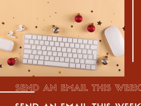 Send An Email This Week