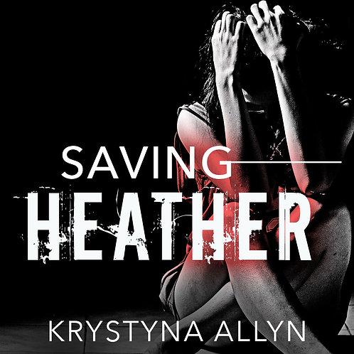 Saving Heather (Hybrid Series #2)