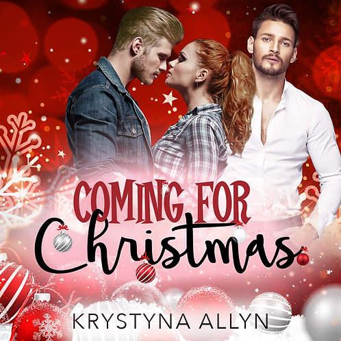 Coming For Christmas Old Cover (Sexy Series #1)
