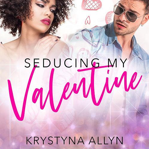 Seducing My Valentine (Sexy Series #3)