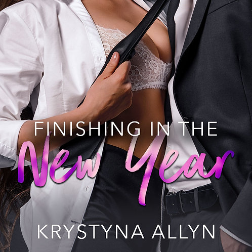 Finishing in the New Year Original Cover (Sexy Series #2)