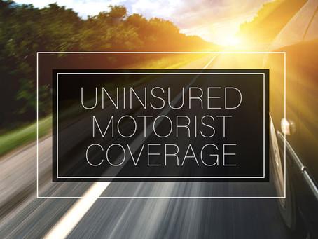 What is Uninsured/Underinsured Motorist Coverage
