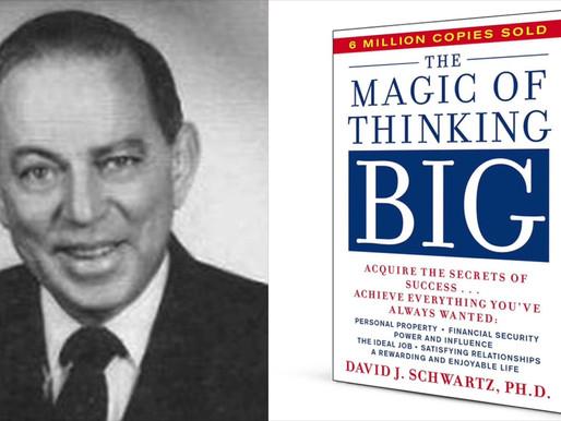 Η μαγεία της μεγαλόπνοης σκέψης         The Magic of Thinking Big