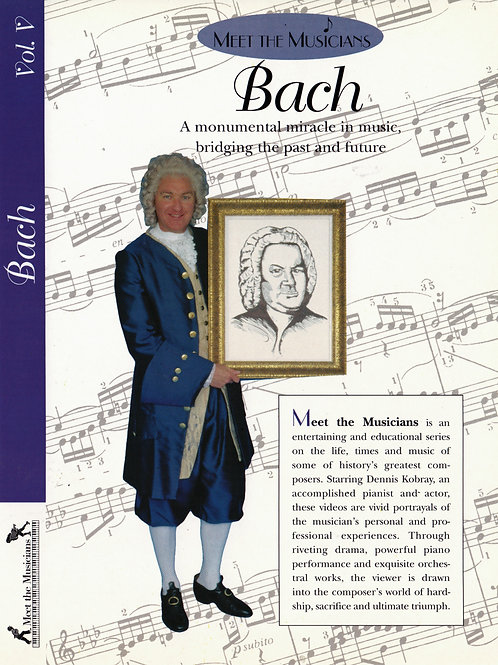 Volume 5,  Meet the Musicians Johann Sebastian Bach