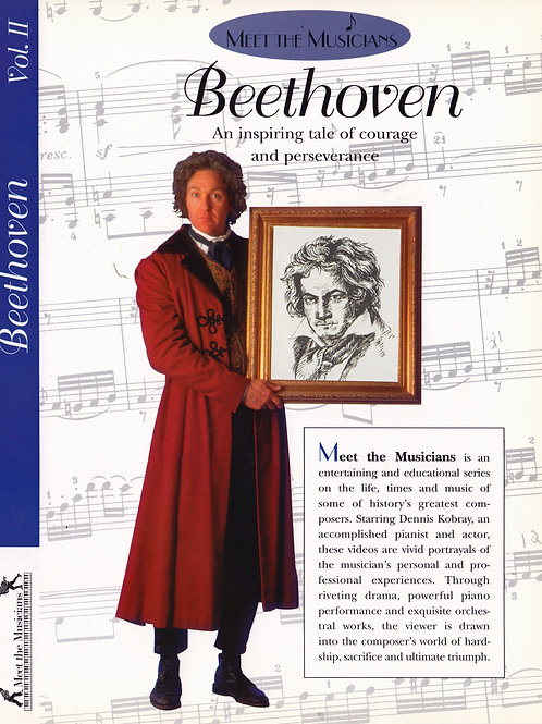 Volume 2,  Meet the Musicians Ludwig van Beethoven