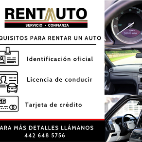 Requisitos para rentar en RENTA AUTO