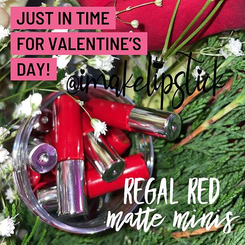 Regal Red Matte Minis (10)