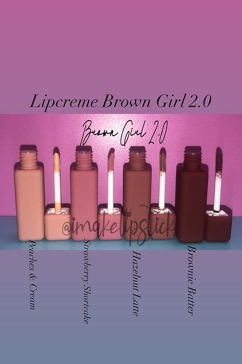 Brown Girl 2.0 (LIPCREME)  (8)