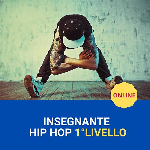 INSEGNANTE HIP HOP 1°LIVELLO online 08-09/05/2021