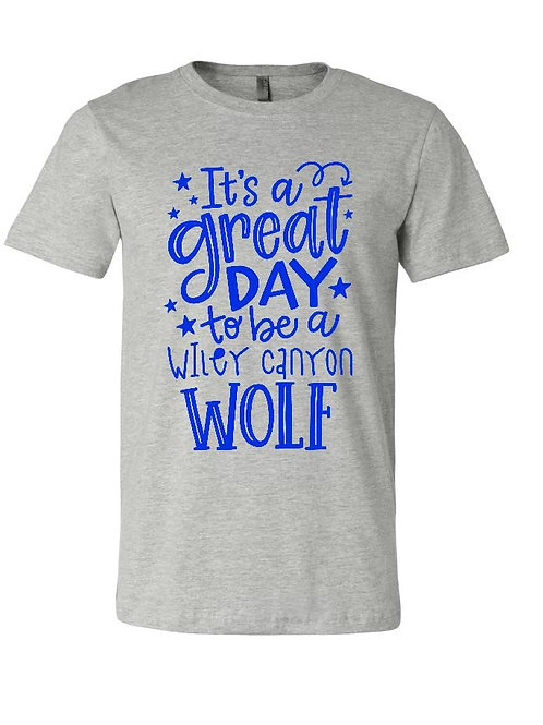 It's A Great Day Wiley Wolf Unisex T-Shirt