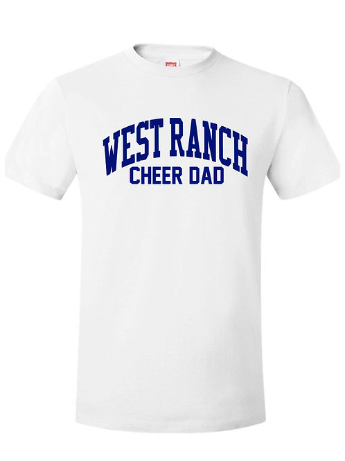 West Ranch Cheer Dad Tee