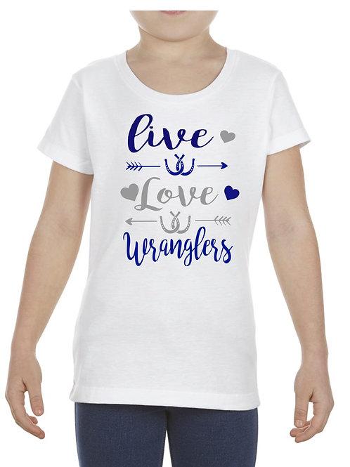 Live Love Wranglers T-Shirt