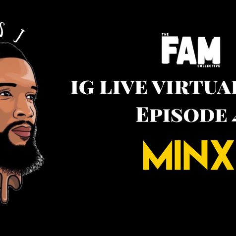 IG Live Virtual Tour Ep. 4 w/ Minx Couture