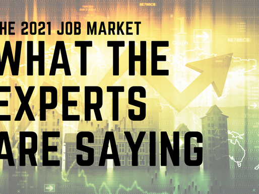 What Experts Are Saying about the 2021 Job Market