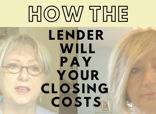 The Lender Can Pay Your Closings Costs - Here's How