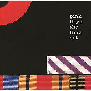 Not Now, John: Pink Floyd's The Final Cut and the History That Inspired It