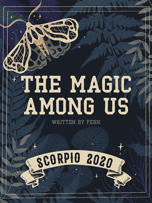 The Magic Among Us- Scorpio 2020 | Extended Digital Edition