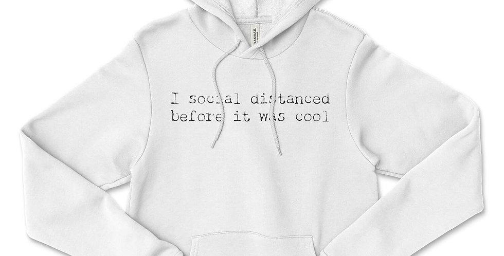 Social Distancing is Cool Fleeced Hoodie