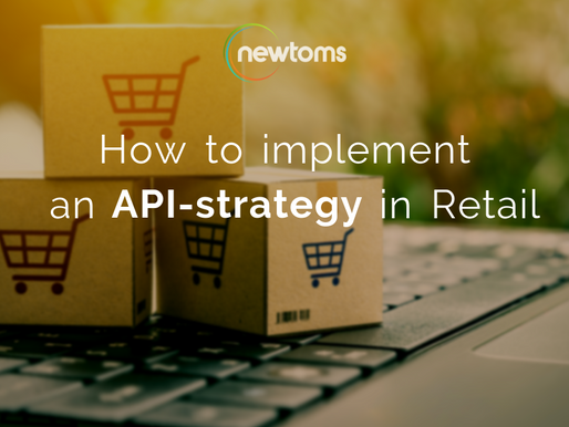 How to implement an API-strategy in Retail
