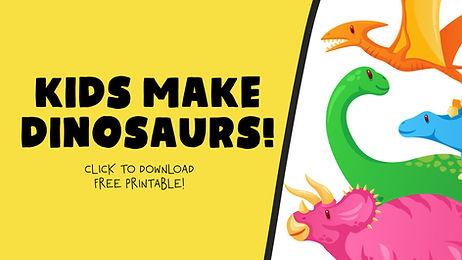 Kids Make Dino Thumb.jpg