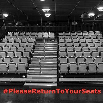 seatingpleasereturntoseats_edited.jpg