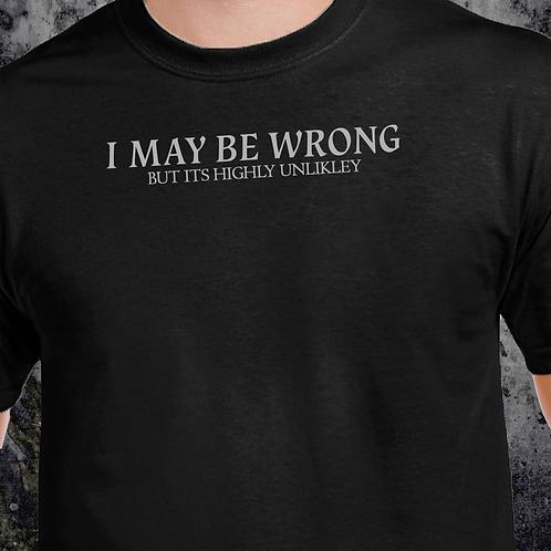 May Be Wrong