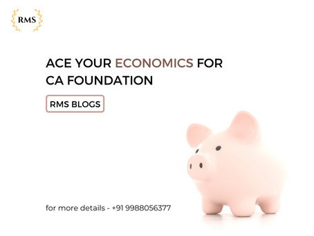 ACE YOUR ECONOMICS FOR CA FOUNDATION