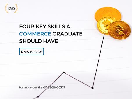 Four Key Skills A Commerce Graduate Should Have