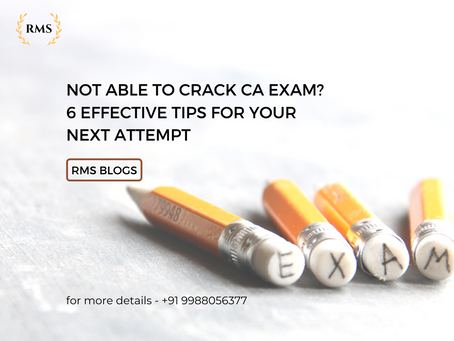 Not Able to Crack CA Exam? 6 Effective Tips For Your Next Attempt