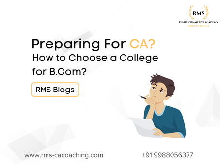 Preparing For CA? How to Choose a College for B.Com?