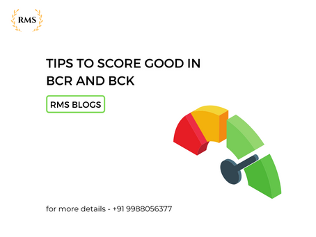 TIPS TO SCORE GOOD IN BCR AND BCK