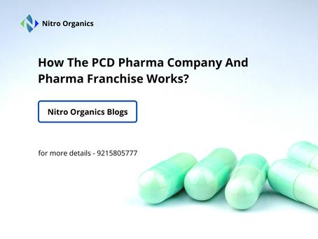 How The PCD Pharma Company And Pharma Franchise Works?