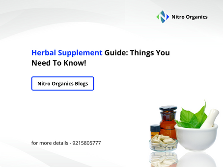 Herbal Supplement Guide: Things You Need To Know