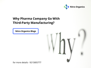 Why Pharma Company Go With Third-Party Manufacturing?