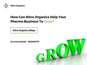 How Can Nitro Organics Help Your Pharma Business To Grow?