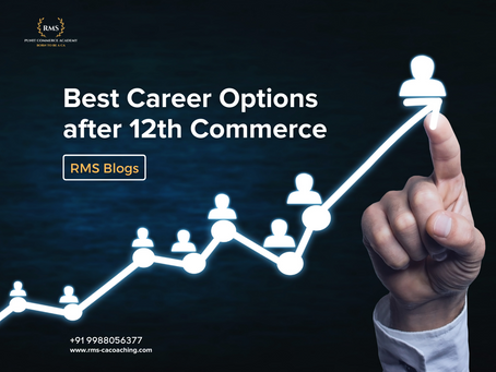 Best Career Options after 12th Commerce